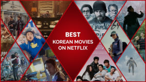 20 Best Korean Movies on Netflix with Subtitles You Don't Wanna Miss